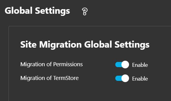 SharePoint Site Migration Global Settings